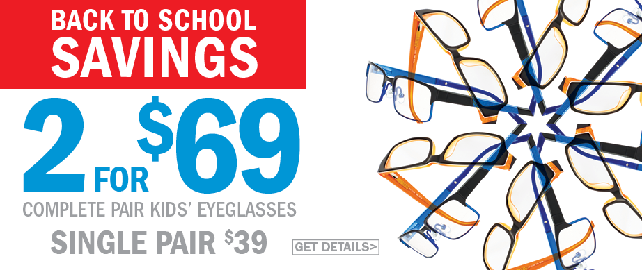 2 complete pairs of Kids eyeglasses for $69